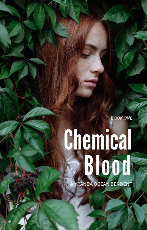 Chemical Blood by SmileAndLaughItOff