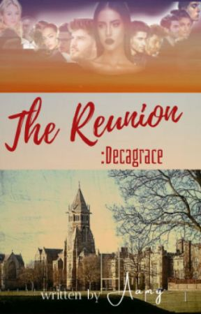 The reunion: Decagrace by bibliophiliabelle