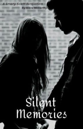 Silent Memories (Emery Scott) by kiera-veronica