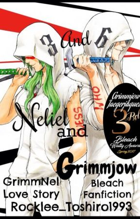 3 and 6: Neliel and Grimmjow ||Bleach - GrimmNel|| by Rocklee_Toshiro1993