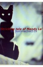 The Striking Tale of Mandy LaCrosse by Justinlechat539