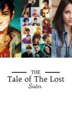 The Tale of the Lost Sister a PJO/HP Crossover by daughterofposeidon05