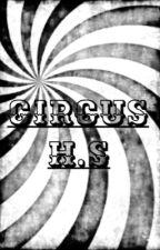 Circus by hazlanstyles