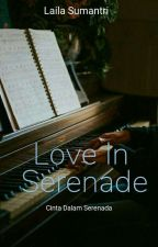 Love in Serenade by lailasumantri