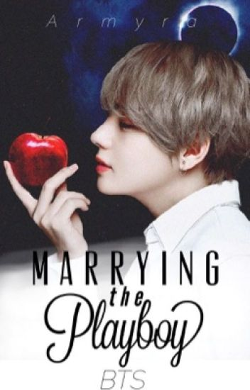 When Me Married A Jerk Playboy (BTS Kim Taehyung)