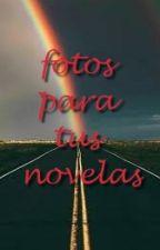 fotos para tus novelas by estefania_valenzuela