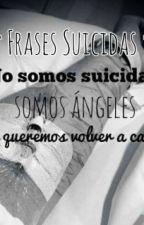 †Frases Suicidas† by Guada_Casteli