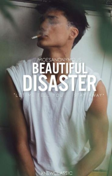Beautiful Disaster (Wattys 2016)