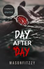 Day After Day by masonfitzzy