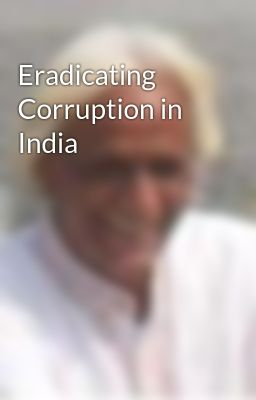 Eradicating Corruption in India
