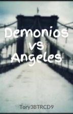 Demonios vs Angeles (CD9 y tu) by Tory3BTRCD9