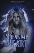break my heart • jj maybank by livelymarais1