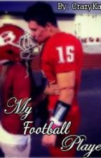 My Football Player by CrazyKayla5782