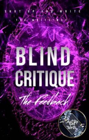 #1 Blind Critique:  The Feedback by ShutUpAndWriteClub