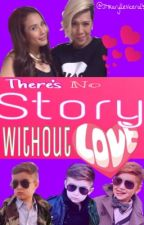 There's no Story without Love by JMKarylleViceral