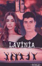 LAVİNİA by rualzz