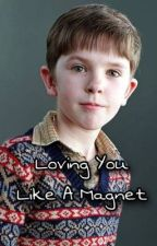 Loving You Like A Magnet || Charlie Bucket fanfiction  by LibbyxRobinson