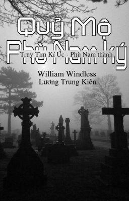 Quỷ mộ - Phù Nam ký : Truy tìm ký ức