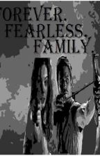 Forever Fearless Family  by Kayemen22