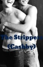 The Strippers (Cashby) *MPREG* by Izzy_Smith_Hi