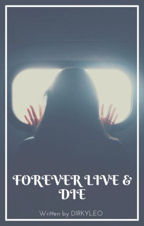 Forever Live & Die by lccervantes