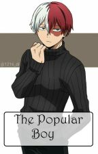 {Todoroki x Female Reader} The Popular Boy by Luna_Yakamoto