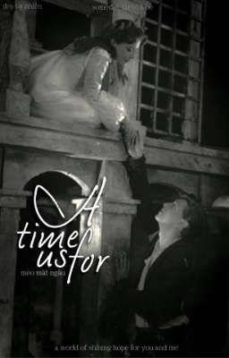 Đọc truyện  Hoàn  [Romeo and Juliet] A time for us
