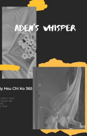 Aden's Whisper (ညင်းသဲ့လေသွေး) by HsuChiKo365