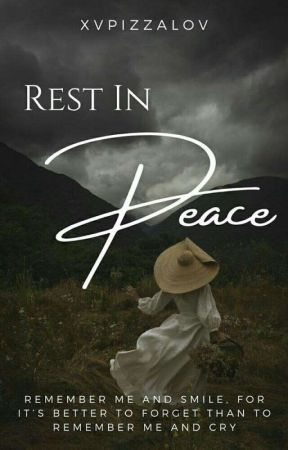 Rest in Peace (Editing) by xvpizzalov
