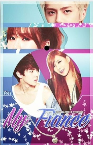 My Fiance [EXO-Sehun Fanfic/Completed]