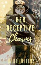 Her Deceptive Charms by Broccolitos