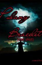Pulang Bracelet (One Shot) by glrika