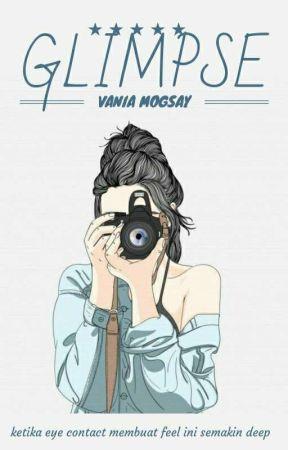 GLIMPSE by vaniamogsay