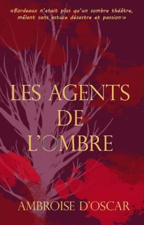 Les Agents de l'Ombre by Akaracthe