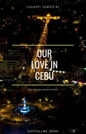 Our Love in Cebu by justcallme_DENG