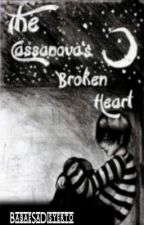 The Cassanova's Broken Heart (COMPLETED SHORT STORY) by BabaeSaDisyerto