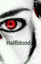 Halfblood by Jewel00