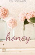 Honey by thatVanillaGurl