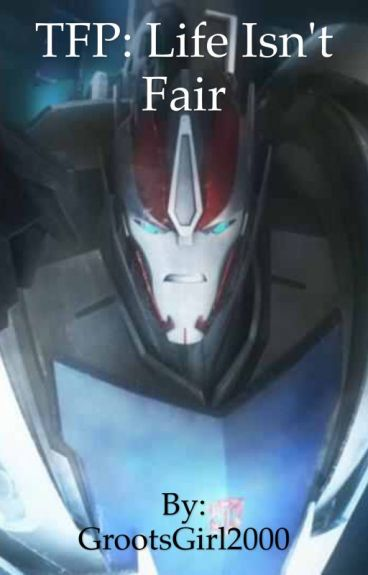 Transformers Prime: Life Isn't Fair