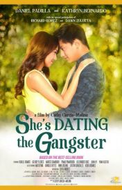 She's Dating the Gangster by YvesFlores3