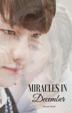 MIRACLES IN DECEMBER by BLUE_ENIGMA07