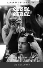Rebel Rebel |h.s.| - ongoing by teacup96
