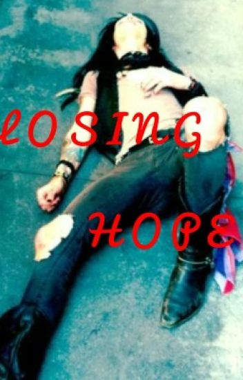 Losing hope -andley- (boyxboy) (Finished 12/1/16)