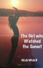 The Girl who Watched the Sunset (One Direction) by 4EvErWeIrD