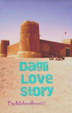 Dagli Love Story by MaLuVaFloAs