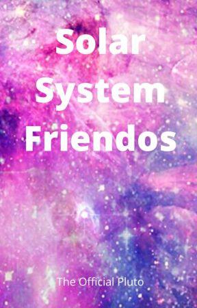 Solar System Friendos by TheOfficialPluto