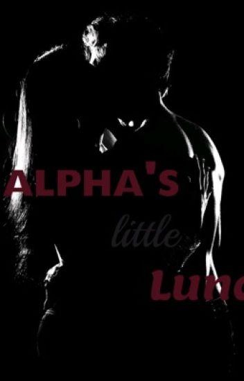 Alpha's Little Luna ~ REWRITING