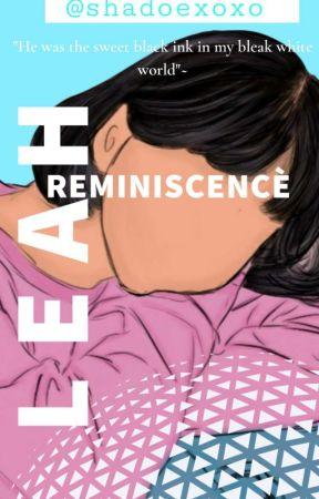Leah White's Run Away Memories by Msprincess_5
