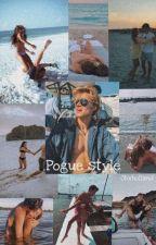 Pogue Style || JJ Story by obxholland