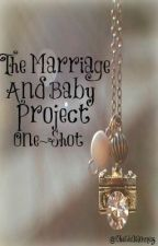 The Marriage and Baby Project One-Shot Contest by ApatheticSpirits